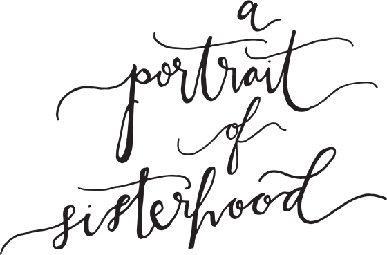 portraitofsisterhood